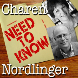 Need To Know (Mona Charen & Jay Nordlinger)